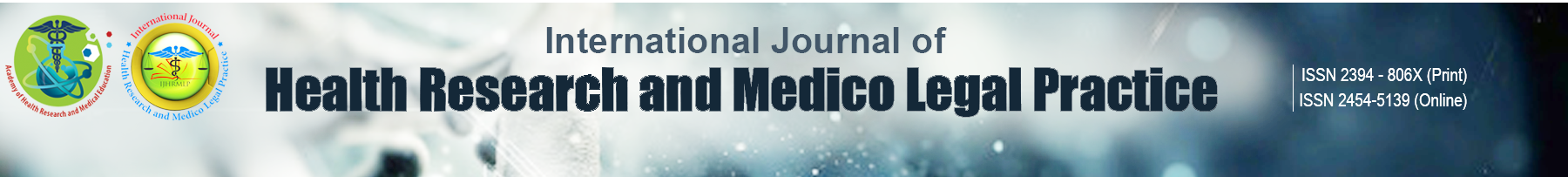 An International Journal Of Health Research And Medico Legal Practice
